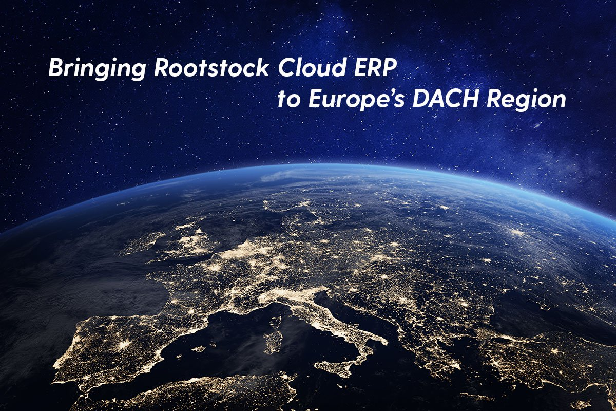 Bringing Rootstock Cloud ERP to Europe's DACH Region