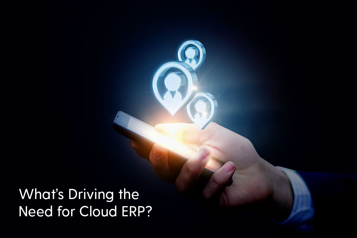 What's Driving the Need for Cloud ERP