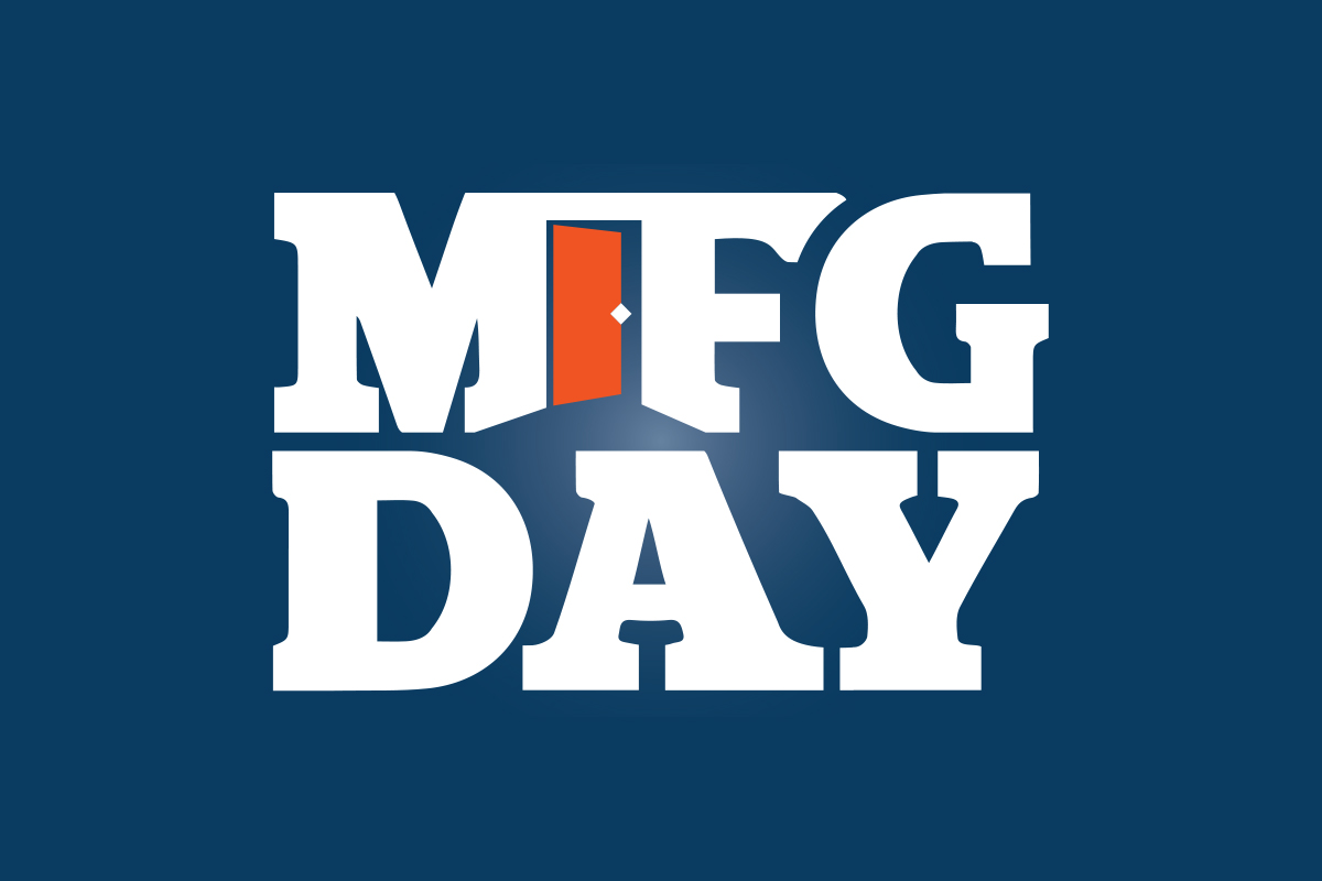 Manufacturing Day – Creating the Future Today
