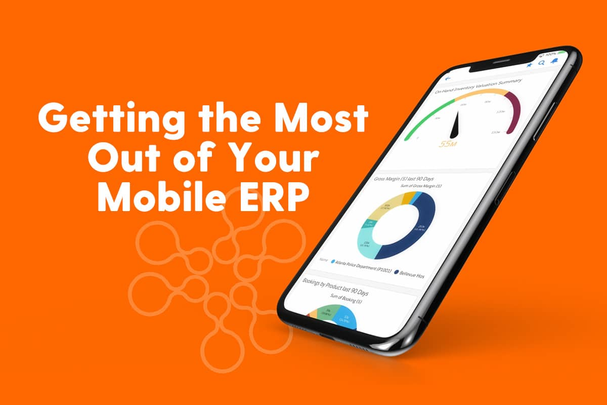 Getting the Most Out of Your Mobile ERP